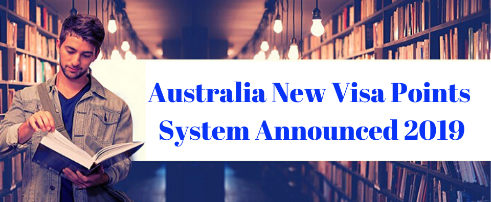 Changes in Australian Immigration Point System 2019